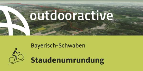 Mountainbike-tour in Bayerisch-Schwaben: Staudenumrundung