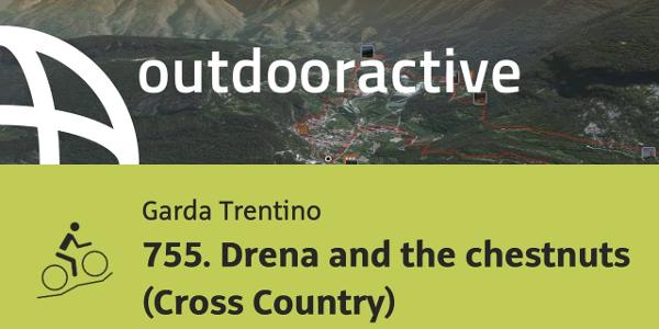 mountain biking trail at Lake Garda: 755. Drena and the chestnuts (Cross Country)