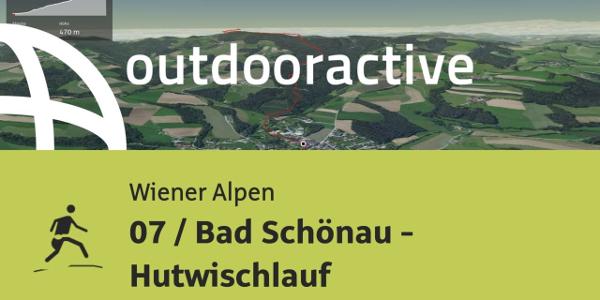 Trailrunning-Strecke in den Wiener Alpen: 07 / Bad Schönau - Hutwischlauf