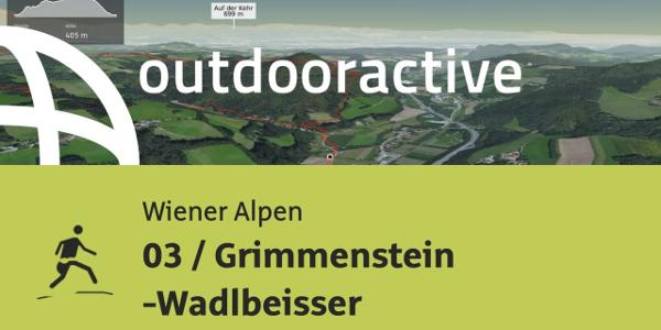 Trailrunning-Strecke in den Wiener Alpen: 03 / Grimmenstein -Wadlbeisser