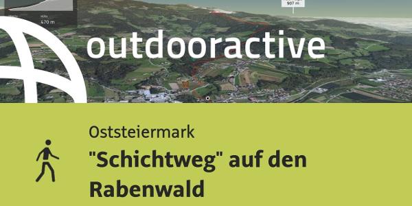 """Wanderung in der Oststeiermark: """"Schichtweg"""" auf den Rabenwald"""