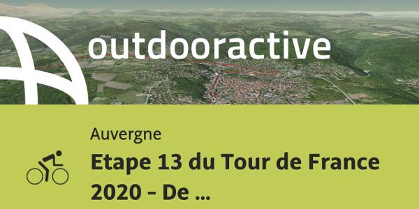 parcours vélo de route - Auvergne: Etape 13 du Tour de France 2020 - De ...