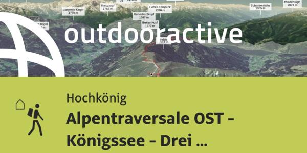 Fernwanderweg am Hochkönig: Alpentraversale OST - Königssee - Drei Zinnen - Etappe 3