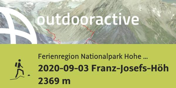 Bergtour in der Ferienregion Nationalpark Hohe Tauern: 2020-09-03 Franz-Josefs-Höhe 2369 m