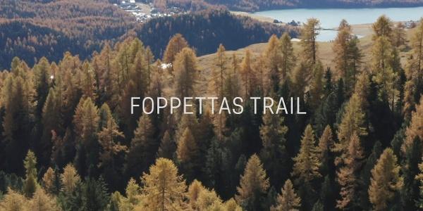Foppettas Flow Trail in St. Moritz