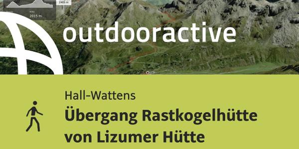 Wanderung in Hall-Wattens: Übergang Rastkogelhütte von Lizumer Hütte