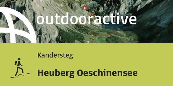 Bergtour in Kandersteg: Heuberg Oeschinensee