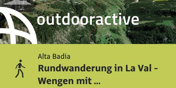 Wanderung in Alta Badia: Rundwanderung in La Val - Wengen mit Besteigung des Piz de Pares
